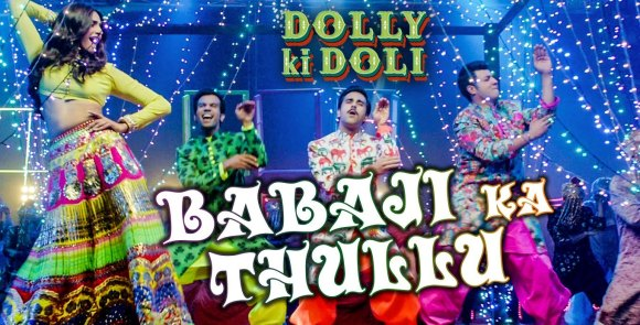 Dolly ki Doli Babaji Ka Thullu